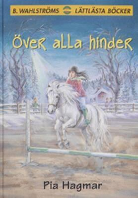 Över alla hinder / Pia Hagmar ; illustrationer: Sylvia Brunke