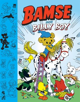 Bamse och Billy Boy [Elektronisk resurs] / text: Charlotta Borelius ; bild: Thomas Holm