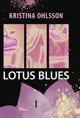 Lotus blues: D. 1