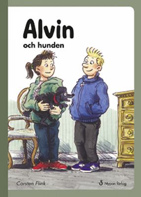 Alvin och hunden / Carsten Flink ; illustrationer: Jesper Tom-Petersen ; översättning: Hans Peterson