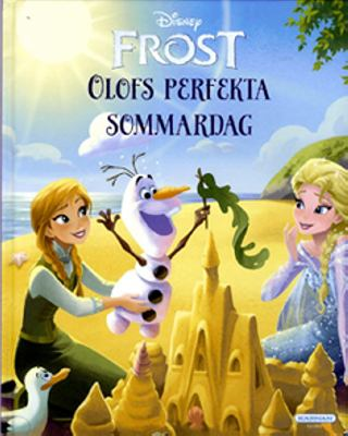 Olofs perfekta sommardag / text: Jessica Julius ; illustrationer: The Disney Storybook Art Team