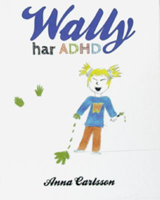 Wally har ADHD