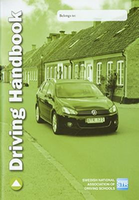 Driving handbook / [original ideas, text, artwork & layout: Lars Gunnarson ...]