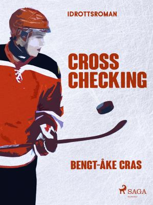 Cross checking [Elektronisk resurs] / Bengt-Åke Cras