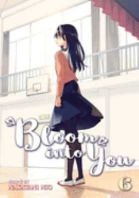 Bloom into you: 6