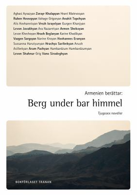 Armenien berättar: Berg under bar himmel
