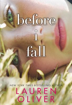 Before I fall / Lauren Oliver