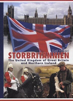 Storbritannien : the United Kingdom of Great Britain and Northern Ireland / Kati Viikari ; [översättning från finska: Lasse Zilliacus ; illustrationer: Silva Kuha]