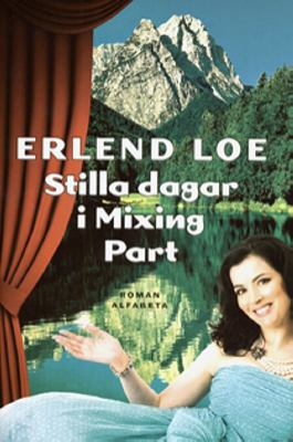 Stilla dagar i Mixing Part