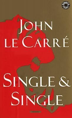 Single & Single / John le Carré ; översättning av Sam J. Lundwall